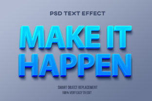 Text Effect - Make It Happen Graphic Product Mockups By Wudel Mbois