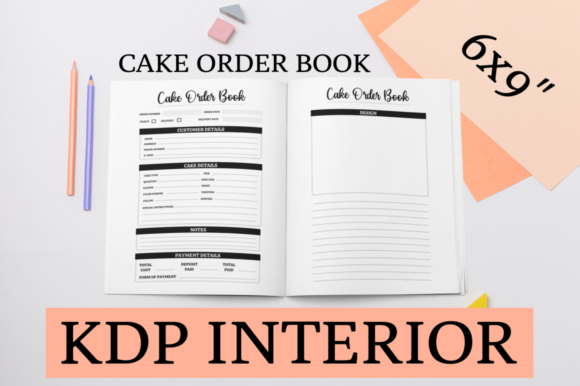 Print on Demand: Cake Order Book | KDP Interior Graphic KDP Interiors By KDP Mastermind
