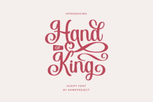 Print on Demand: Hand of King Script & Handwritten Font By ahweproject