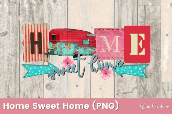Home Sweet Home Trailer Graphic Crafts By Glam Creations