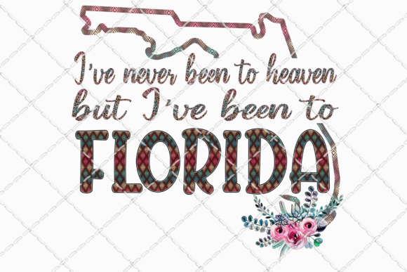 Been to Florida Sublimation Design Graphic Illustrations By Inkredible Image