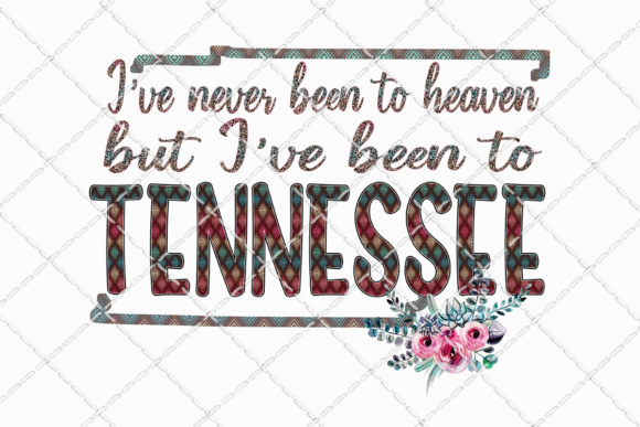 Been to Tennessee Sublimation Design Graphic Illustrations By Inkredible Image