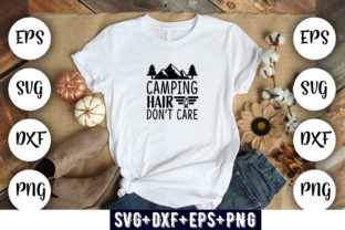 Print on Demand: Camping Hair Don't Care Graphic Print Templates By Design_store