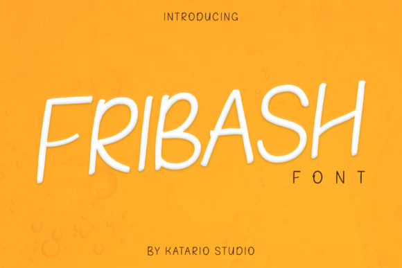 Print on Demand: Fribash Script & Handwritten Font By Katario Studio