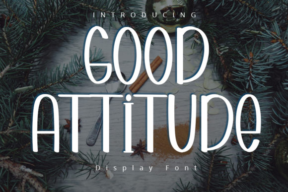 Print on Demand: Good Attitude Display Font By Display Letter