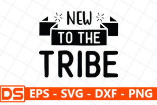 Print on Demand: New to the Tribe Graphic Print Templates By Design Store