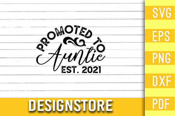 Promoted to Auntie 2021 Graphic Print Templates By Designstore