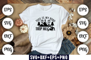 Print on Demand: This is My Road Trip Mug Graphic Print Templates By Design_store