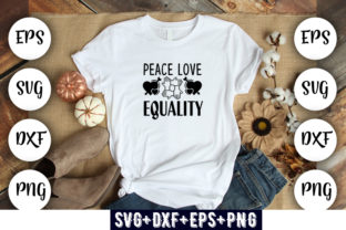 Print on Demand: Peace Love Equality Graphic Print Templates By Design_store