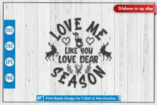 Hunting Design, Love Me Like You Graphic Crafts By HeavenFair