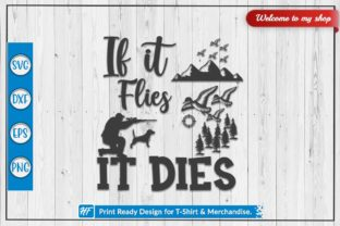 If It Flies It Dies Graphic Crafts By HeavenFair