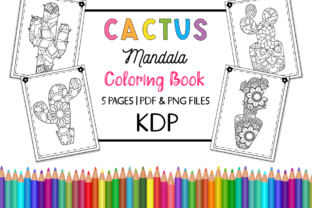 KDP Cactus Mandala Coloring Book Graphic Coloring Pages & Books By Miss Cherry Designs