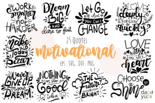 Motivational Quotes Bundle 25 Quotes Graphic Crafts By dapiyupi