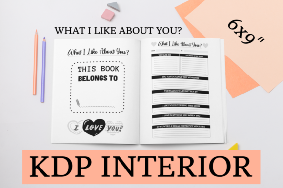 Print on Demand: What I Like About You? | KDP Interior Graphic KDP Interiors By KDP Mastermind