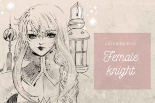 Print on Demand: Woman Knight Fantasy Manga Coloring Page Graphic Illustrations By meisanmui