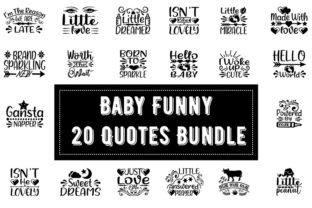 Print on Demand: Baby Funny  20 Quotes Bundle Grafik Druck-Templates von Design_store