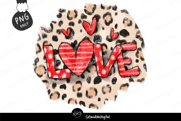 Love Valentine Leopard Sublimation. Graphic Illustrations By CatAndMe
