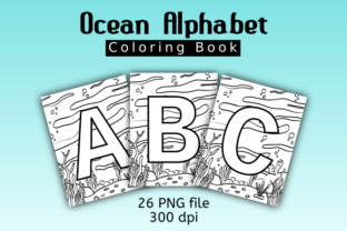 Print on Demand: Ocean Alphabet Coloring Book Graphic Coloring Pages & Books Kids By Dieza Art
