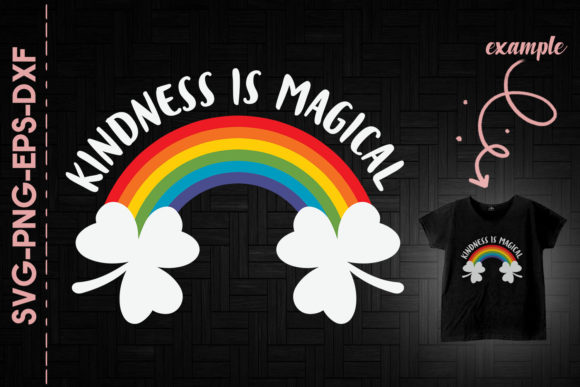 Print on Demand: Kindness is Magical St. Patrick's Day Graphic Crafts By Utenbaw
