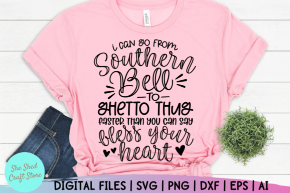 Print on Demand: Sassy Southern Bell to Thug Design Graphic Crafts By She Shed Craft Store