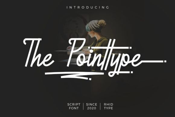 Print on Demand: The Pointtype Script & Handwritten Font By RHIDTYPE