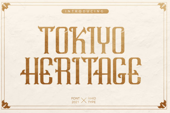 Print on Demand: Tokiyo Heritage Display Font By RHIDTYPE