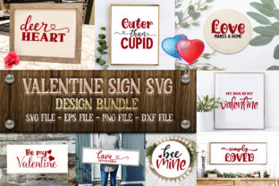 Print on Demand: Valentine Sign SVG Bundle  Valentines Graphic Crafts By PrintableSvg