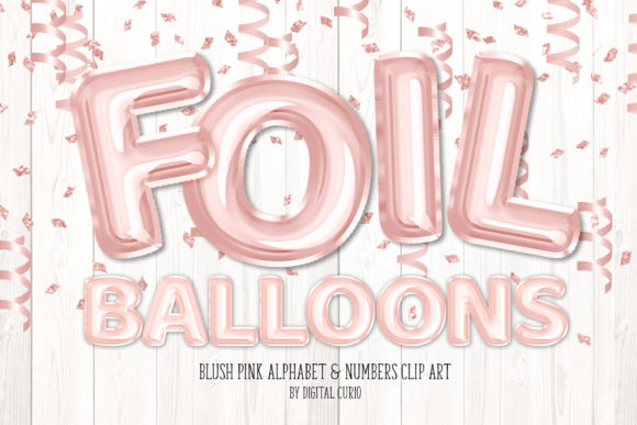 Print on Demand: Blush Pink Foil Balloon Alphabet Clipart Graphic Illustrations By Digital Curio