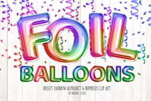 Print on Demand: Bright Rainbow Foil Balloon Alphabet Graphic Illustrations By Digital Curio