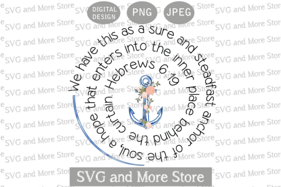Christian Phrase PNG, Anchor of the Soul Graphic Crafts By svgandmorestore