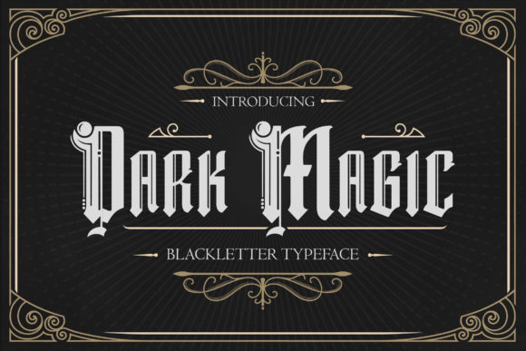 Print on Demand: Dark Magic Blackletter Fuente Por TypeFactory