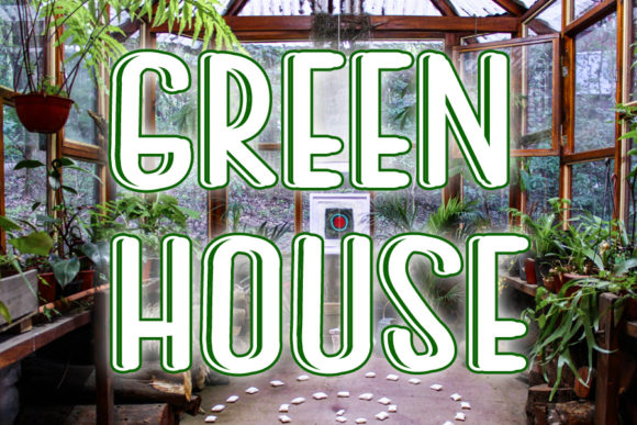 Print on Demand: Green House Display Font By ABBAsalam
