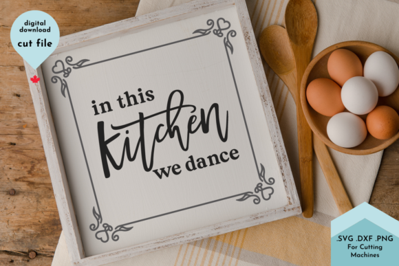 Print on Demand: Kitchen Sign Svg, We Dance Graphic Crafts By Lettershapes
