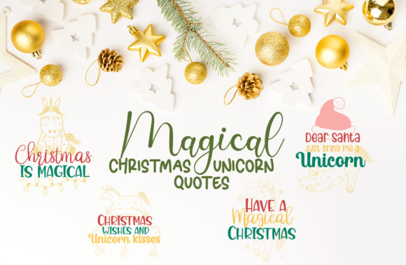 Magical Christmas Unicorn Quotes Graphic Crafts By Firefly Designs
