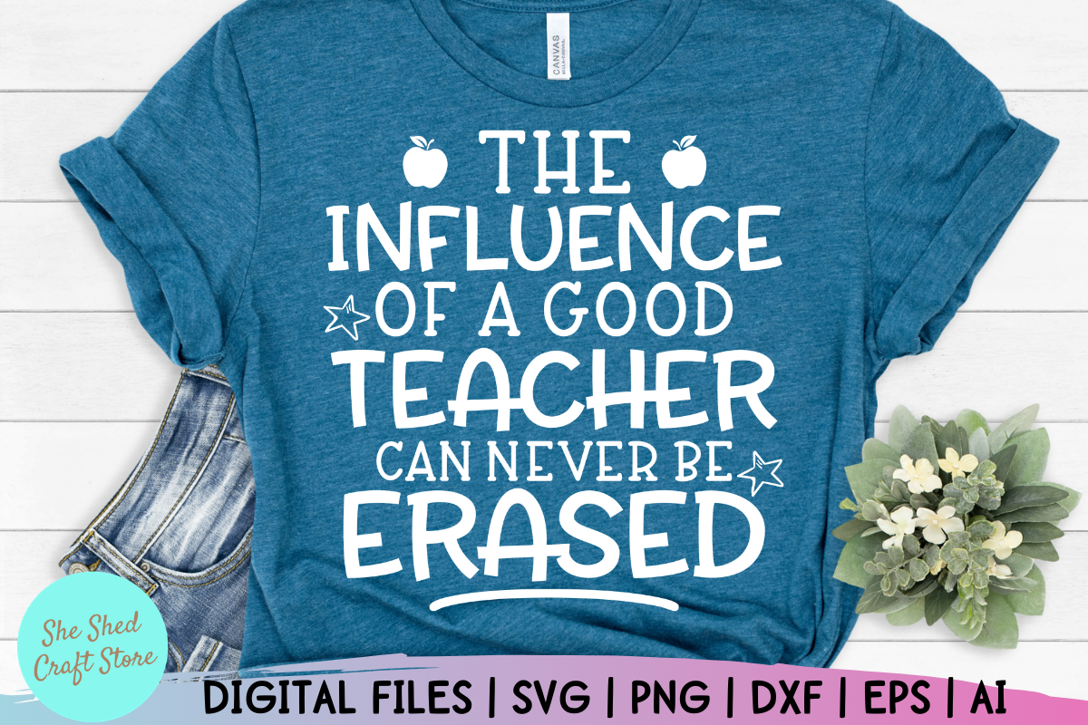 The Influence of a Good Teacher Quotes SVG File