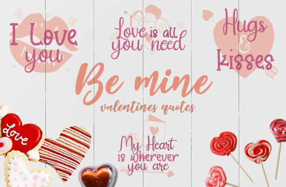 Be Mine, Valentine's Quote Graphic Crafts By Firefly Designs