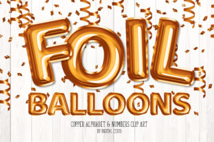 Print on Demand: Copper Foil Balloon Alphabet Clipart Graphic Illustrations By Digital Curio