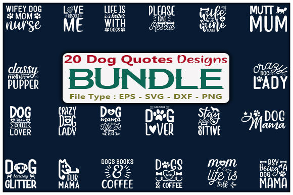 Dog Quotes Design Bundle Graphic Print Templates By creative_store