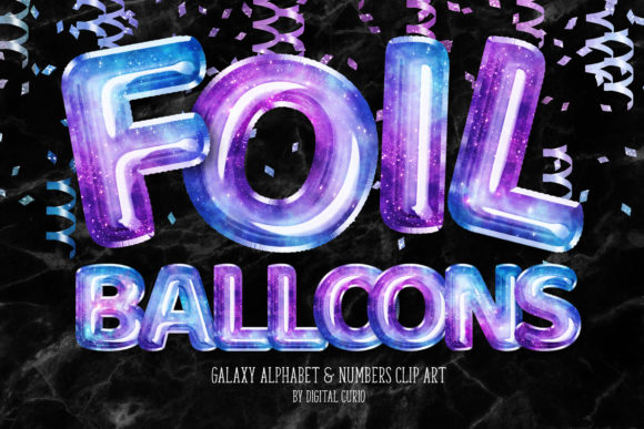 Print on Demand: Galaxy Foil Balloon Alphabet Clipart Graphic Illustrations By Digital Curio