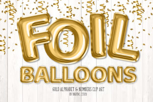 Print on Demand: Gold Foil Balloon Alphabet Clipart Graphic Illustrations By Digital Curio