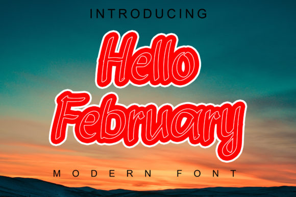 Print on Demand: Hello February Display Font By ABBAsalam