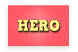 Hero - 3D Text Style Effect PSD Graphic Layer Styles By handriwork