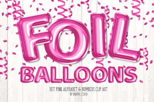 Print on Demand: Hot Pink Foil Balloon Alphabet Clipart Graphic Illustrations By Digital Curio