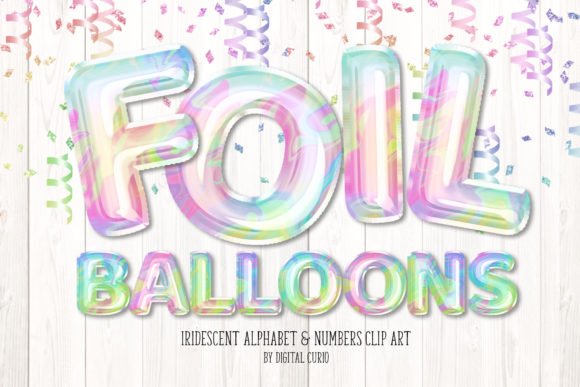 Print on Demand: Iridescent Foil Balloon Alphabet Clipart Grafik Illustrationen von Digital Curio