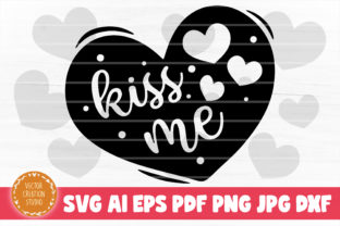 Print on Demand: Kiss Me Heart Valentines Day SVG Graphic Crafts By VectorCreationStudio