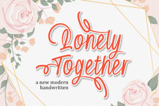 Print on Demand: Lonely Together Script & Handwritten Font By DUMADI