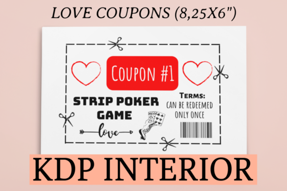 Print on Demand: Love Coupons KDP Interior Graphic KDP Interiors By KDP Mastermind