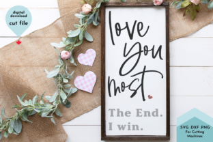 Print on Demand: Love You Most - Valentine Sign Svg Graphic Crafts By Lettershapes