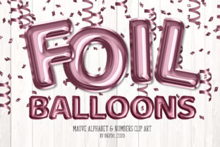 Print on Demand: Mauve Foil Balloon Alphabet Clipart Graphic Illustrations By Digital Curio