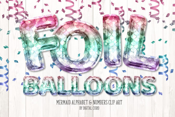 Print on Demand: Mermaid Foil Balloon Alphabet Clipart Graphic Illustrations By Digital Curio